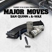 Major Moves by San Quinn