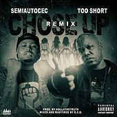 Chose Up (Remix) [feat. Too $hort] von Semiautocec