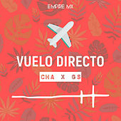 Vuelo Directo by Cha