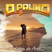 Obra de Arte by O Prumo Reggae