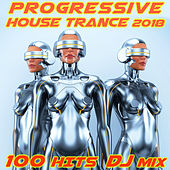 Progressive House Trance 2018 100 Hits DJ Mix by Various Artists