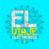 El Viaje Electrónico 3 by Various Artists
