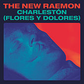 Charlestón (Flores Y Dolores) + Juan Basilio (Cangrejo) by The New Raemon