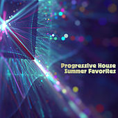 Progressive House Summer Favorites by Various Artists