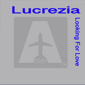 Looking for Love by Lucrezia