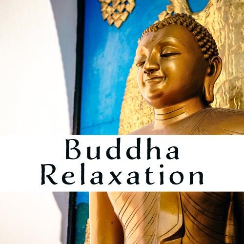 Buddha Relaxation by The Buddha Lounge Ensemble
