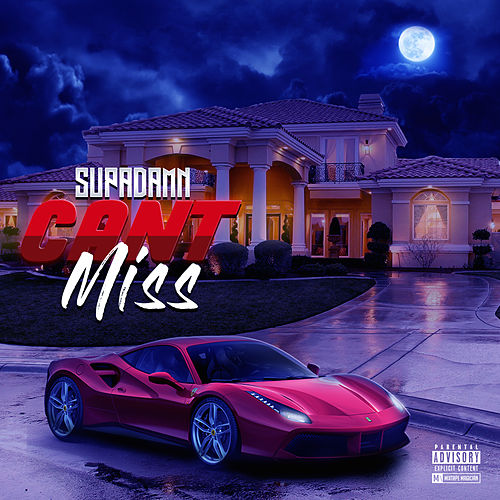 Can't Miss by SUPADAMN