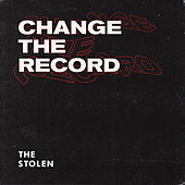 Change the Record by Stolen