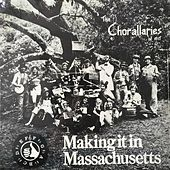 Making It in Massachusetts by The Chorallaries of MIT