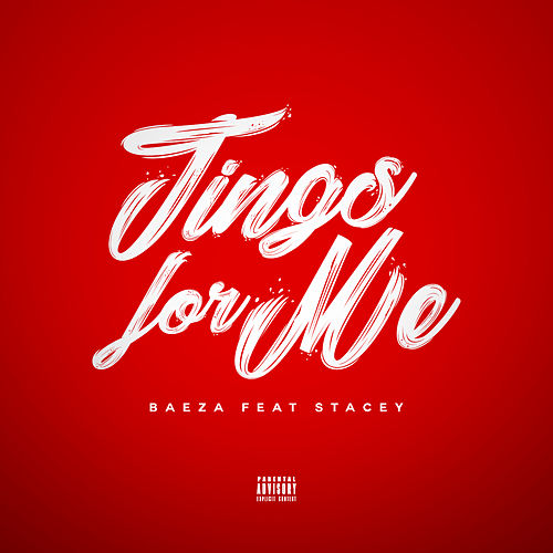 Tings for Me (feat. Stacey) by Baeza