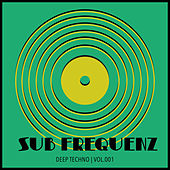 Sub Frequenz (Deep Techno Vol.1) de Various Artists