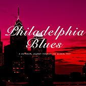 Philadelphia Blues by Various Artists