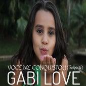Você Me Conquistou: Resposta de Gabi Love