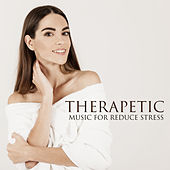 Therapetic Music for Reduce Stress by Nature Sound Series