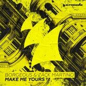Make Me Yours von Borgeous