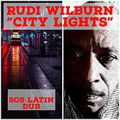 City Lights (Sos Latin Dub) de Rudi Wilburn