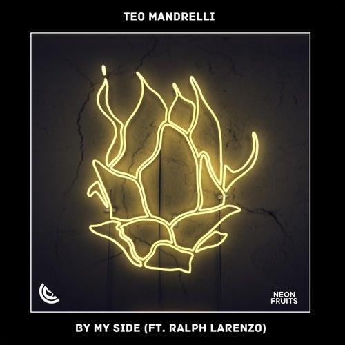 By My Side (feat. Ralph Larenzo) von Teo Mandrelli