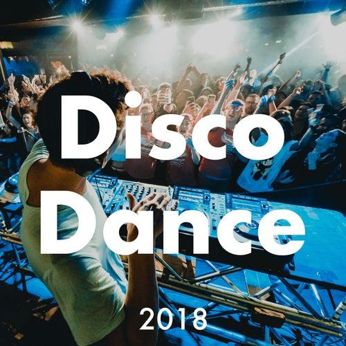 Disco Dance 2018 - Disco Heat Moderni di Musica Dance per Serata con Amici e Feste Notturne by Dance Party DJ