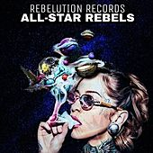 All-Star Rebels by Rebelution Records