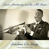 Satchmo On Stage (Analog Source Remaster 2018) by Louis Armstrong