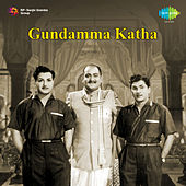 Gundamma Katha (Original Motion Picture Soundtrack) de Various Artists