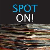 Spot On! de Various Artists