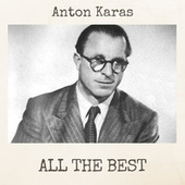 All the Best by Anton Karas