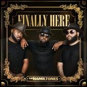 Finally Here by The Hamiltones