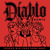 Diablo (Remix) by Sticky M.A.
