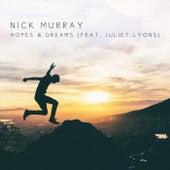 Hopes & Dreams (feat. Juliet Lyons) de Nick Murray