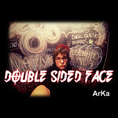 Double Sided Face de Arka