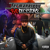 Bad Decisions de Termanology
