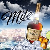 Hennessy by Mile
