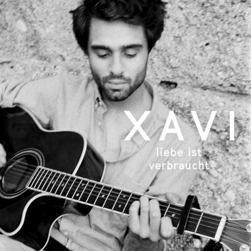 Liebe ist verbraucht de Xavi