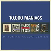 Original Album Series by 10,000 Maniacs