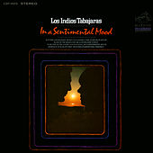 In a Sentimental Mood by Los Indios Tabajaras
