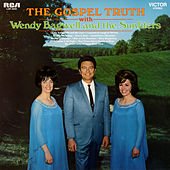 The Gospel Truth von Wendy Bagwell & The Sunliters