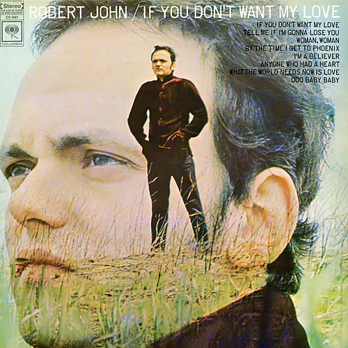 If You Don't Want My Love de Robert John