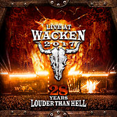 Live At Wacken 2017: 28 Years Louder Than Hell by Various Artists