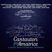 Cantautori per Amatrice by Various Artists