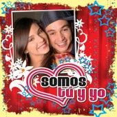 Somos Tú Y Yo by Various Artists
