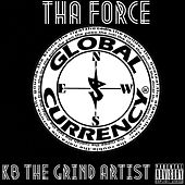 Tha Force by Kb The Grind Artist