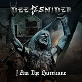 I Am the Hurricane by Dee Snider