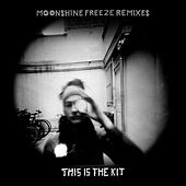 Moonshine Freeze Remixes by This Is The Kit