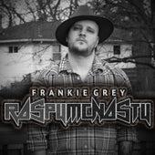 Raspy McNasty by Frankie Grey