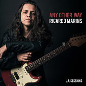 Any Other Way by Ricardo Marins