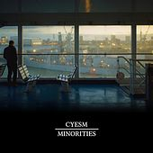 Minorities by Cyesm