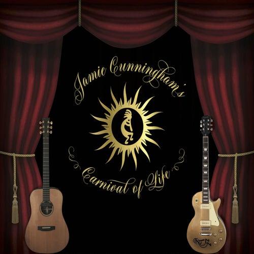 Carnival of Life de Jamie Cunningham