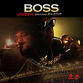 Boss (feat. B-Legit) by Young Cheddar
