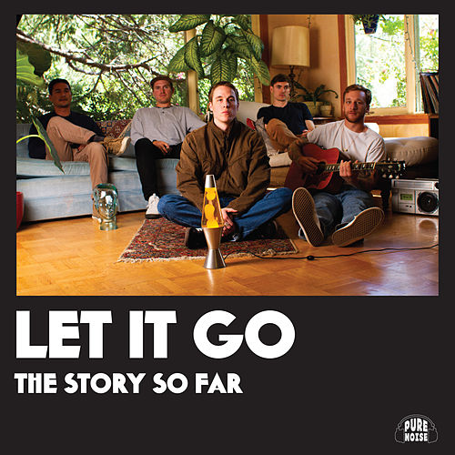 Let It Go by The Story So Far